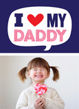 I Heart My Daddy Photo 5x7 Folded Card