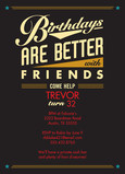 Better With Friends Birthday Invitation 5x7 Flat Card
