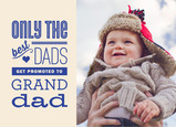 Promotion to Granddad 7x5 Folded Card