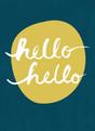 Hello Hello 3.75x5.25 Folded Card