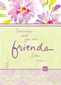 Precious Friends Floral 3.75x5.25 Folded Card