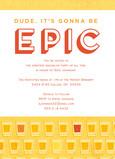 Epic Dude Invitation 5x7 Flat Card