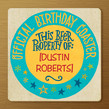 Birthday Drink Coaster 4.75x4.75 Flat