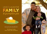 Love, Laughter, Family & Pumpkin Pie 7x5 Flat Card