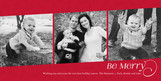 Be Merry - 3 Photos on Red 8x4 Flat Card
