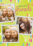 Glad We're Friends 5x7 Folded Card