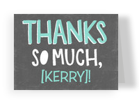 Thanks So Much Chalkboard Look 5.25x3.75 Folded Card
