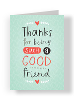 Thanks, Friend 3.75x5.25 Folded Card