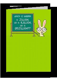 A Gazillion Plus One 5x7 Folded Card