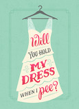 Hold My Dress? Aqua 5x7 Folded Card