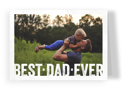 Best Dad Ever - Block Letters Overlay 7x5 Folded Card