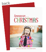 Because Christmas 5x7 Flat Card