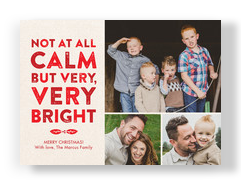 Calm, No. Bright, Yes. 7x5 Flat Card