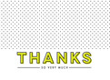 Thanks - Bold Lettering with Dots 5.25x3.75 Folded Card