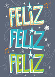 Feliz Feliz Feliz Birthday Card 5x7 Folded Card