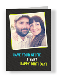 Selfie Birthday Photo Card 5x7 Folded Card