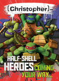 TMNT Half-shell Heroes Valentine Card 5x7 Folded Card