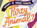 What Party Animal Are You? Interactive Quiz Birthday eCards