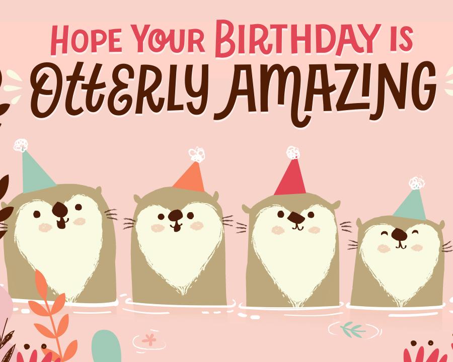 Otterly Amazing Birthday ECard
