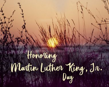 Martin Luther King, Jr. Day 1/18/21