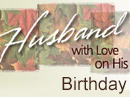 What is a Husband? Birthday eCards