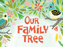 Our Family Tree Quote Have a Nice Day eCards