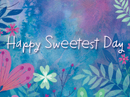 Sweetest Day 10/20/18 Sweetest Day eCards