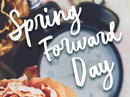 Spring Forward Day 3/11/18 March eCards