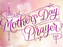 Mother's Day Prayer Ecard Mother's Day eCards
