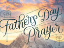 Father's Day Prayer Father's Day eCards