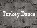 Turkey Dance Thanksgiving eCards