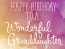 Amazing Granddaughter Birthday eCards