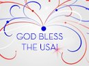 God Bless the USA! Independence Day eCards