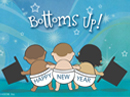 Bottoms Up! New Year's Day eCards
