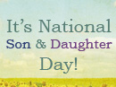 National Son & Daughter Day 8/11 Holidays eCards