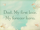 First Love Quote Father's Day Postcards