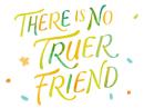 No Truer Friend Nat'l Dog Day 8/26 eCards
