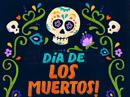 Feliz Dia De Los Muertos 11/1 Seasonal eCards