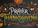 A Prayer of Thanksgiving Thanksgiving eCards