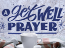 A Get-Well Prayer Get Well eCards