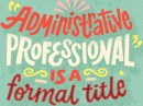 Super Amazing Awesome Administrative Professional Administrative Professional's Day eCards