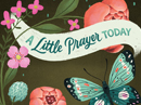 A Little Prayer Today Just Because eCards