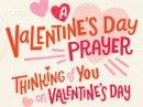 A Valentine's Day Prayer Valentine's Day eCards