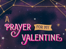 A Valentine Prayer for My Love Valentine's Day eCards