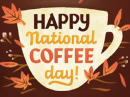 National Coffee Day 9/29 September eCards