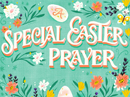 Special Easter Prayer Easter eCards