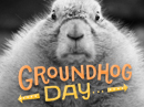 Groundhog Day Déjà Vu Groundhog Day eCards