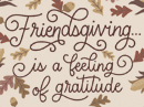 Friendsgiving Wish Thanksgiving eCards