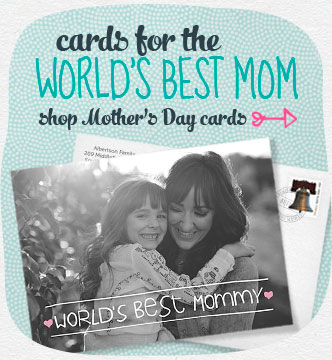 Cards for the worlds best mom.  Let mom know just how much her love means to you with a personalized card.  Shop Mother's Day cards