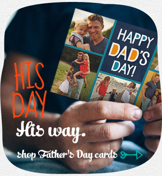 His Day.  His Way. Create the perfect card for all the dads you know. Shop Father's Day Cards